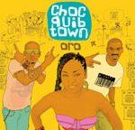 Choc Quib Town's third album Oro