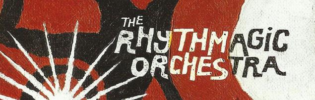 The Rhythmagic Orchestra