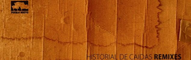 El Sueño de la Casa Propia – Historial de Caidas Remixes
