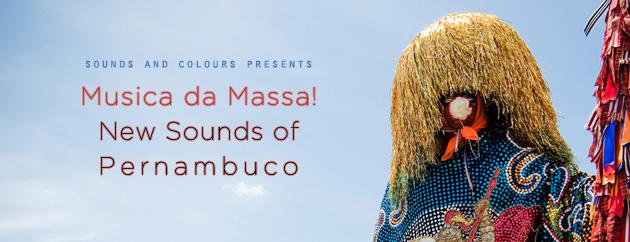 Musica da Massa! New Sounds of Pernambuco