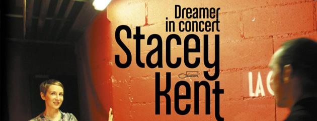 Stacey Kent – Dreamer In Concert