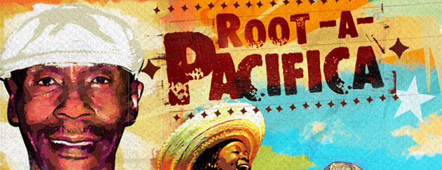 Latino Resiste Presents Root-A-Pacifica