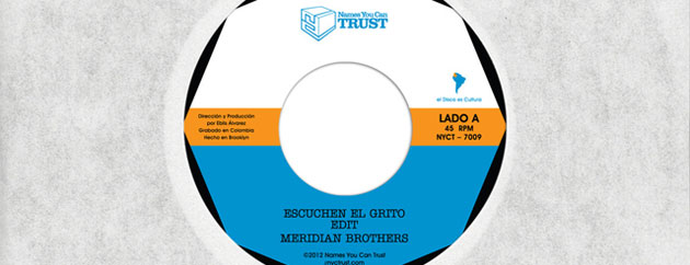 Meridian Brothers 7″ Released on NYC Trust
