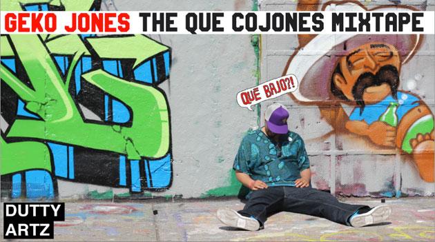 Geko Jones' The Que Cojones Mixtape