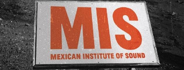 Mexican Institute of Sound – Politico