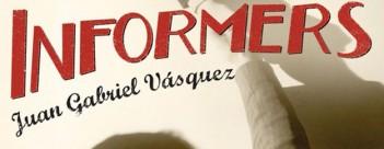 juan-gabriel-vasquez-the-informers