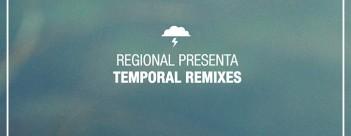 regional-presenta-temporal-remixes