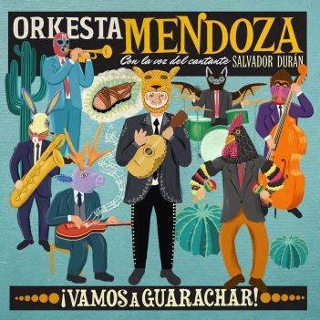 orkesta-mendoza-vamos-a-guarachar