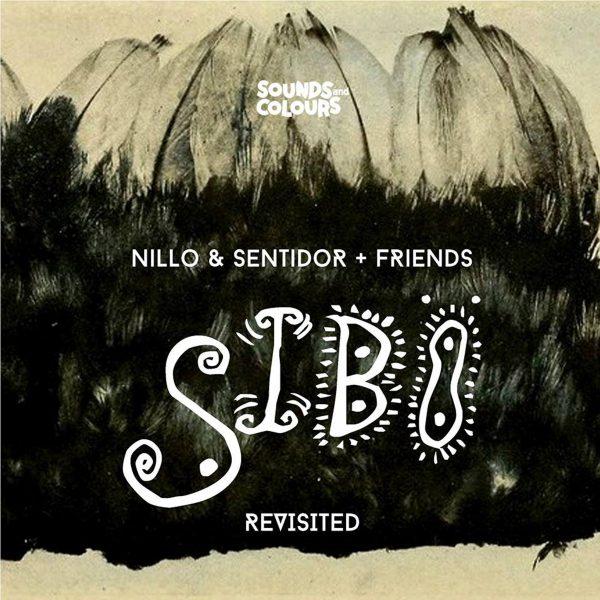 Nillo & Sentidor - SIBO Revisited