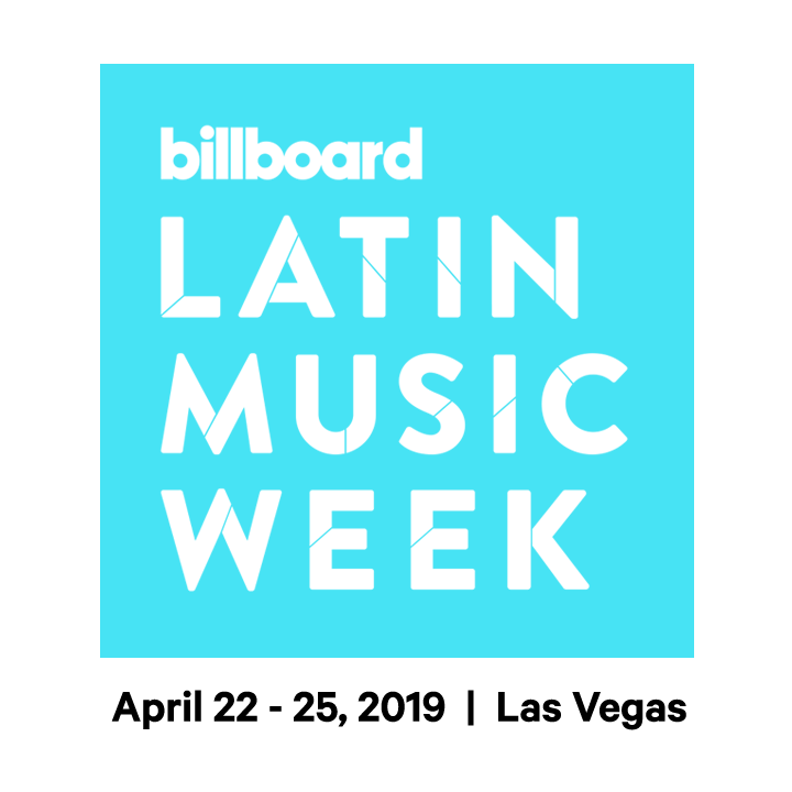 Register Now for Billboard Latin Music Week in Las Vegas, April 22