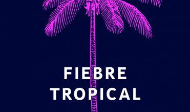 Fievre Tropical Juli Delgado Lopera