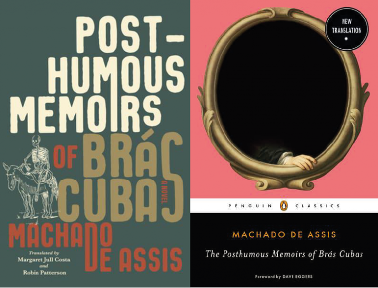 The front covers of two new translations of the novel Posthumous Memoirs of Brás Cubas