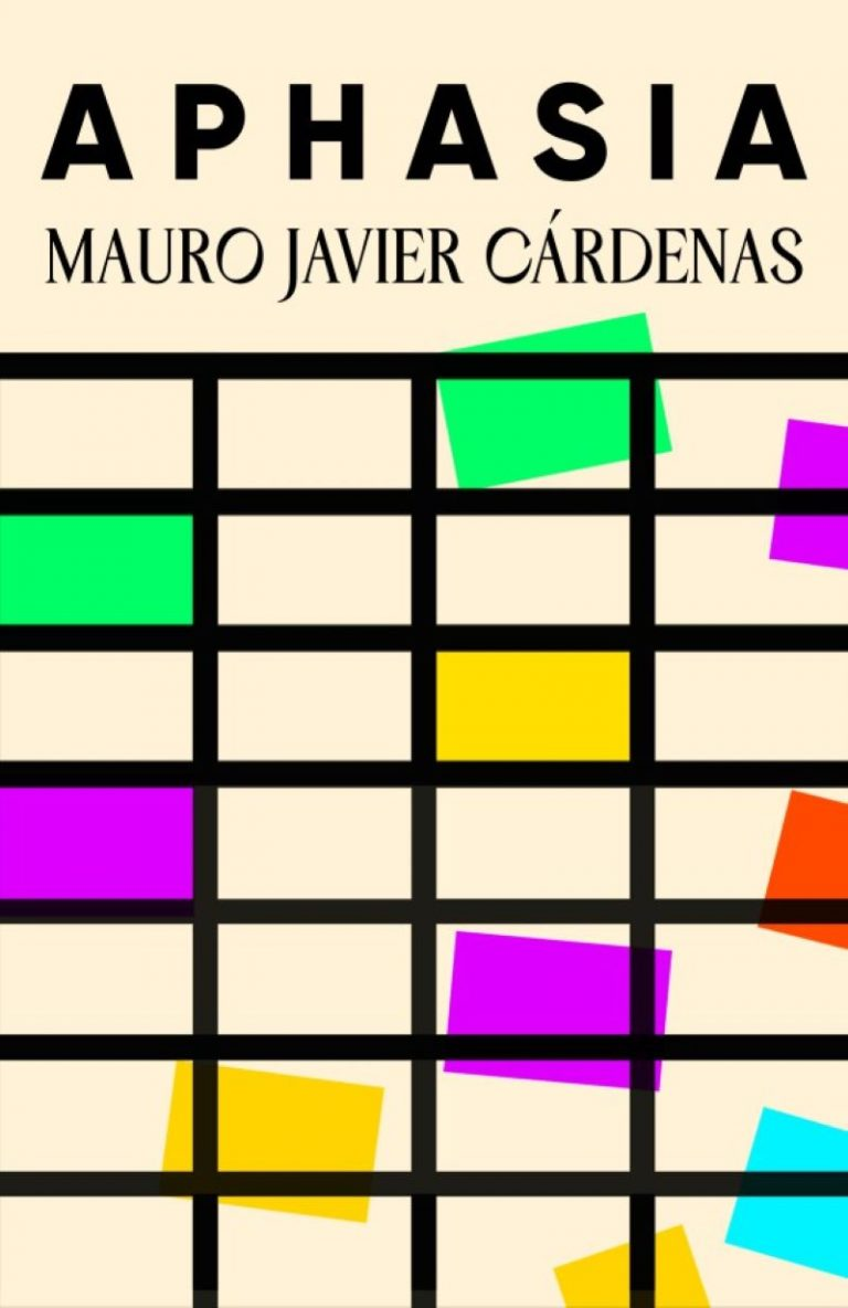 The cover of Aphasia by Mauro Javier Cárdenas